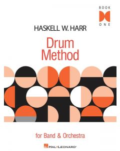 Haskell W. Harr Drum Method For Band and Orchestra Book One